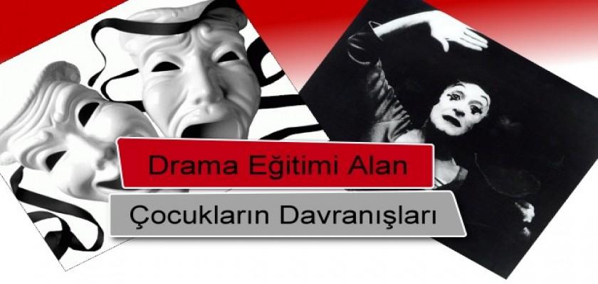 Drama Eğitimi Alan Çocukların Davranışları